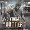 "VARIOUS ARTISTS ""LIVE FROM DA GUTTER"" (USED CD)"