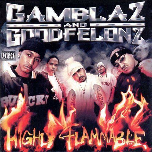"GAMBLAZ & GOODFELONZ ""HIGHLY FLAMMABLE"" (USED CD)"