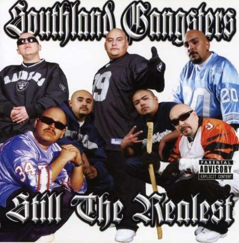 "SOUTHLAND GANGSTERS ""STILL THE REALEST"" (USED CD)"