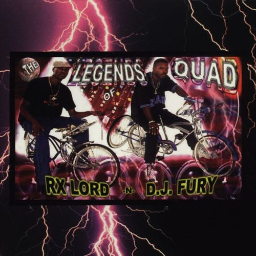"RX-LORD -N- D.J. FURY ""LEGENDS OF QUAD"" (USED CD)"