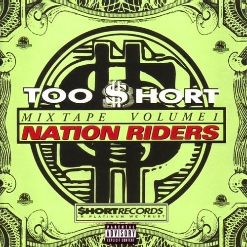 "TOO $HORT ""NATION RIDERS: MIXTAPE VOLUME 1"" (USED CD)"