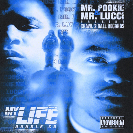 "MR. POOKIE & MR. LUCCI ""MY LIFE"" (USED 2-CD)"