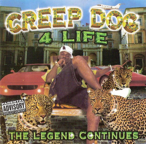 "CREEP DOG ""CREEP DOG 4 LIFE"" (USED CD)"