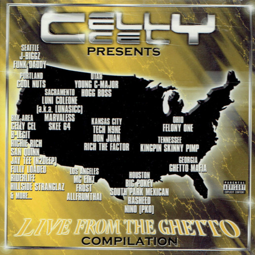 "CELLY CEL PRESENTS ""LIVE FROM THE GHETTO"" (USED CD)"