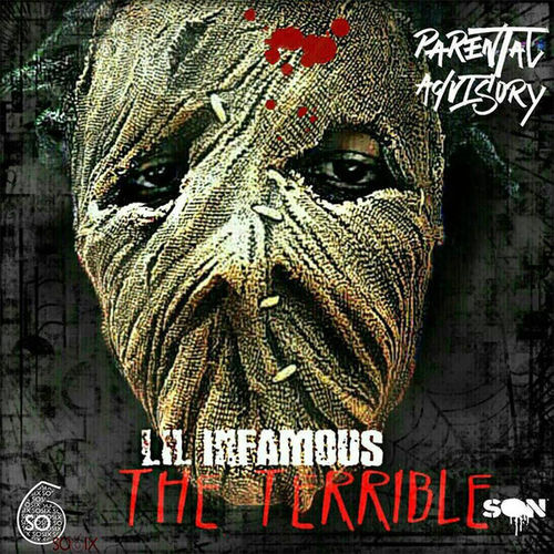 "LIL INFAMOUS ""THE TERRIBLE SON"" (NEW CD)"