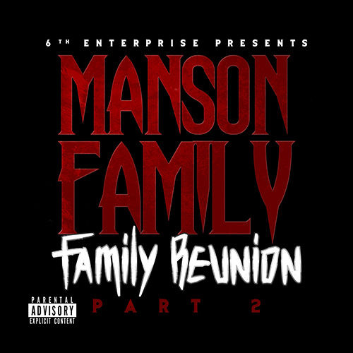 "MANSON FAMILY ""FAMILY REUNION PART 2"" (NEW CD)"