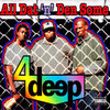 "4 DEEP ""ALL DAT 'N' DEN SOME"" (USED CD)"