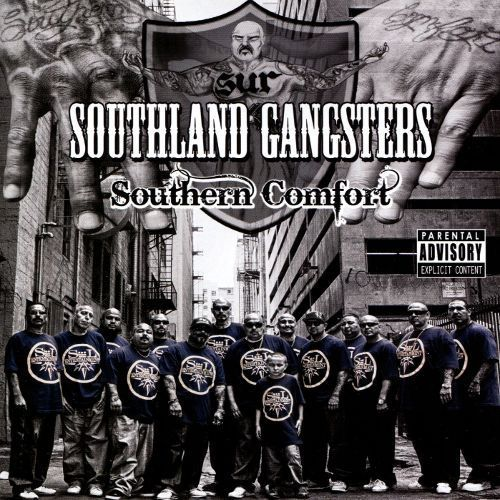 "SOUTHLAND GANGSTERS ""SOUTHERN COMFORT"" (USED CD)"