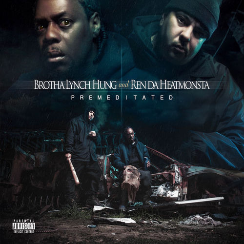 "BROTHA LYNCH & REN DA HEATMONSTA ""PREMEDITATED"" (NEW CD)"