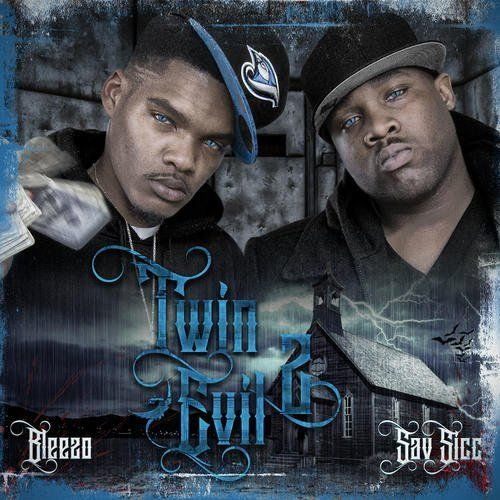 "SAV SICC & BLEEZO ""TWIN EVIL 2"" (NEW CD)"
