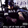 "FROST ""STILL UP IN THIS $#++!"" (USED CD)"