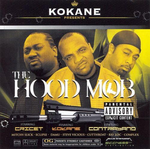 "KOKANE PRESENTS ""THE HOOD MOB"" (NEW CD)"