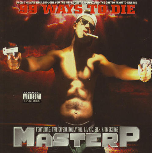 "MASTER P ""99 WAYS TO DIE"" (NEW CD)"