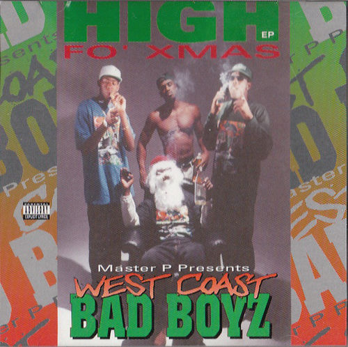 "MASTER P PRESENTS WEST COAST BAD BOYZ ""HIGH FO' XMAS"" (NEW CD)"