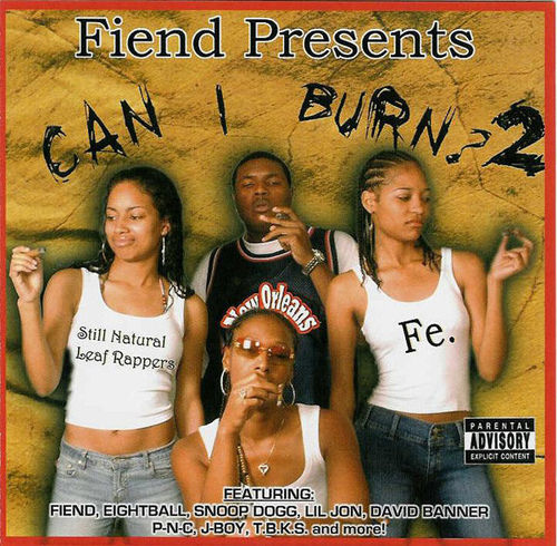 "FIEND PRESENTS ""CAN I BURN? 2"" (USED CD)"