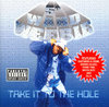 "5TH WARD WEEBIE ""TAKE IT TO THE HOLE"" (USED CD)"