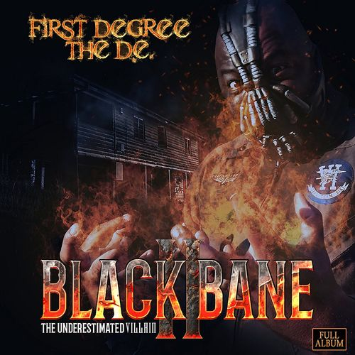 "FIRST DEGREE THE D.E. ""BLACK BANE 2"" (NEW CD)"