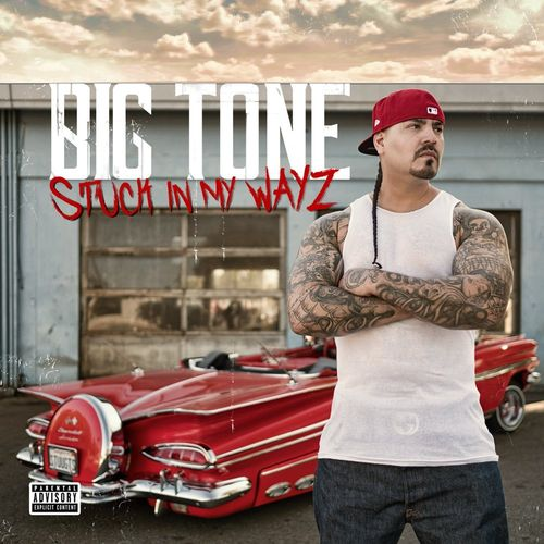 "BIG TONE ""STUCK IN MY WAYZ"" (NEW CD)"