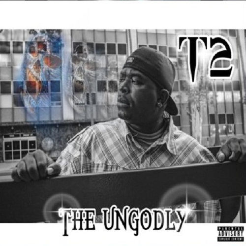 "TREALI DUCE ""T2 THE UNGODLY"" (NEW CD)"