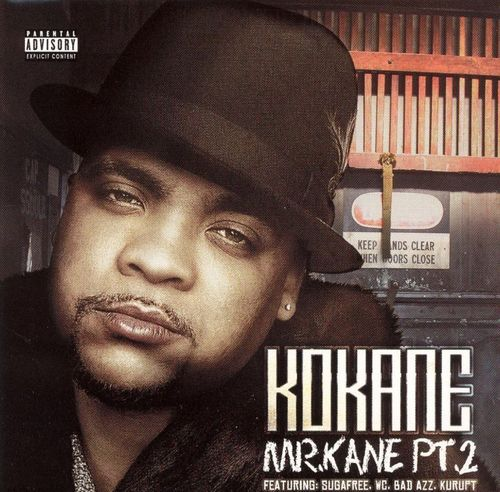"KOKANE ""MR. KANE PT. 2"" (NEW CD)"