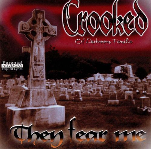 "CROOKED (OF DARKROOM FAMILIA) ""THEY FEAR ME"" (USED CD)"