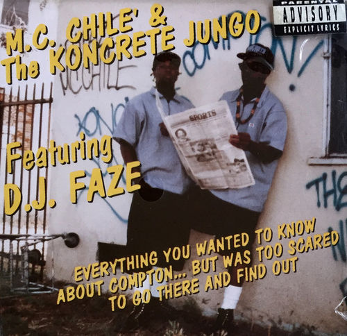 "M.C. CHILE' & THE KONCRETE JUNGO ""EVERYTHING YOU WANTED TO KNOW ABOUT COMPTON..."" (USED CD)"