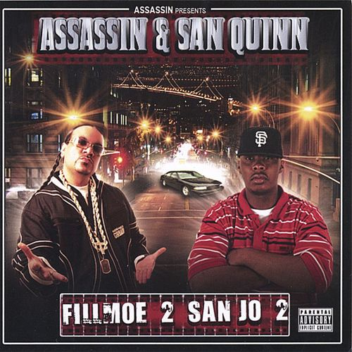 "ASSASSIN & SAN QUINN ""FILLMOE 2 SAN JO 2"" (USED CD)"