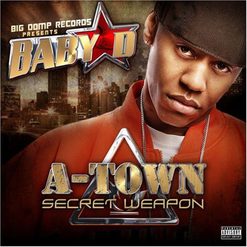 "BABY D ""A-TOWN SECRET WEAPON"" (USED CD)"