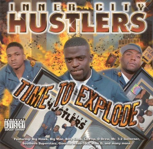 "INNER CITY HUSTLERS ""TIME TO EXPLODE"" (USED CD)"