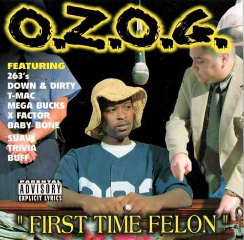 "O.Z.O.G. ""FIRST TIME FELON"" (USED CD)"