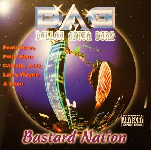 "DALLAS AFTER DARK (D.A.D.) ""BASTARD NATION"" (USED CD)"