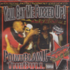"POINT BLANK ""YALL GAT ME FUXXED UP!"" (NEW CD)"