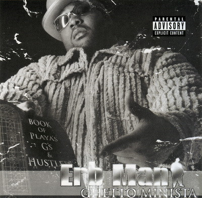"ERB MAN (OF TRINITY GARDEN CARTEL) ""GHETTO MINISTA"" (USED CD)"