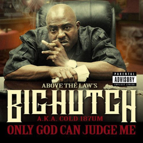 "BIG HUTCH ""ONLY GOD CAN JUDGE ME"" (NEW CD-R)"
