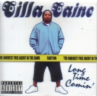 "CILLA CAINE (OF TRIPLE BEAM MAFIA) ""LONG TIME COMIN"" (CD)"