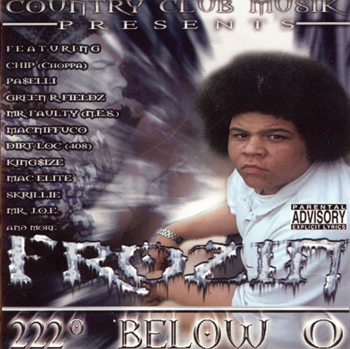 "FROZIN ""222° BELOW 0"" (USED CD)"