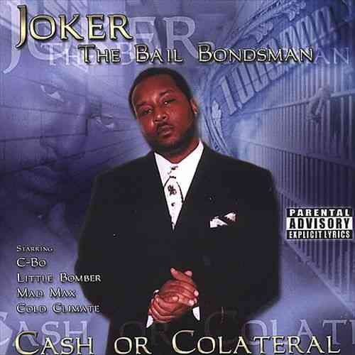 "JOKER THE BAILBONDSMAN ""CASH OR COLATERAL"" (USED CD)"