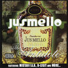 "JUSMELLO ""THE ANTIDOTE"" (NEW CD)"