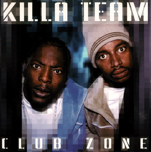 "KILLA TEAM ""CLUB ZONE"" (USED CD)"