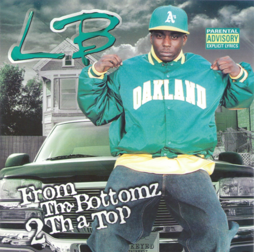 "LB ""FROM THA BOTTOMZ 2 THA TOP"" (USED CD)"