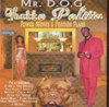 "MR. D.O.G. ""GHETTO POLITICS"" (USED CD)"