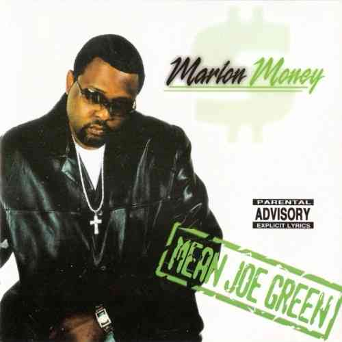 "MARLON MONEY ""MEAN JOE GREEN"" (NEW CD)"