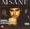 "MSANE ""UNDA DA INFLUENCE"" (NEW CD)"
