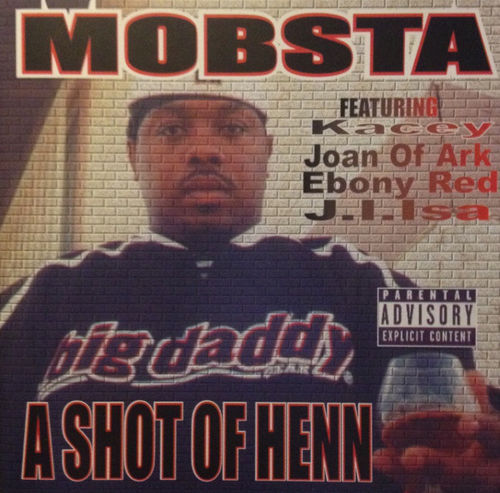 "MOBSTA ""A SHOT OF HENN"" (USED CD)"