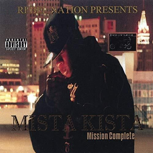 "MISTA KISTA ""MISSION COMPLETE"" (NEW CD)"