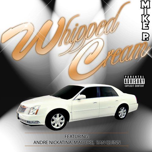"MIKE P. ""WHIPPED CREAM"" (USED CD)"