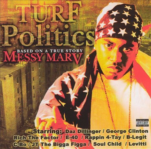 "MESSY MARV ""TURF POLITICS"" (USED CD)"