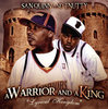 "SAN QUINN & T-NUTTY ""A WARRIOR AND A KING"" (NEW CD)"