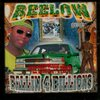 "BEELOW ""BALLIN 4 BILLIONS"" (USED CD)"