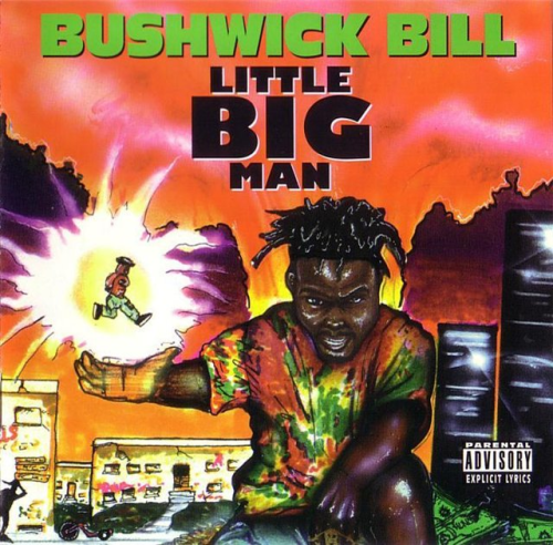 "BUSHWICK BILL ""LITTLE BIG MAN"" (USED CD)"